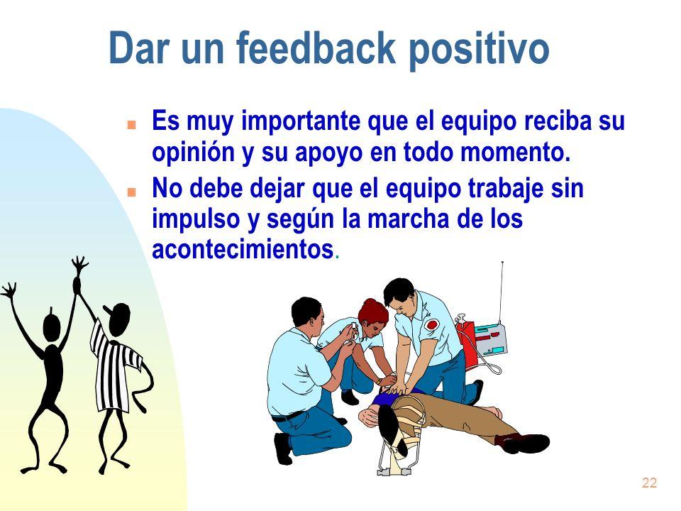 Dar un feedback positivo