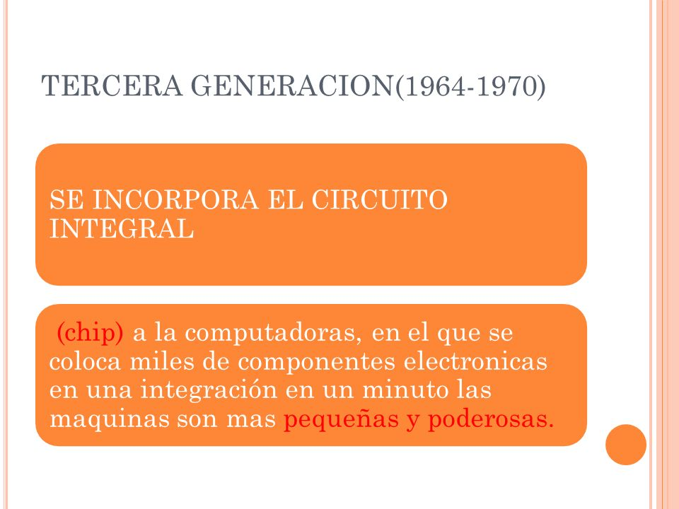 TERCERA GENERACION(1964-1970)