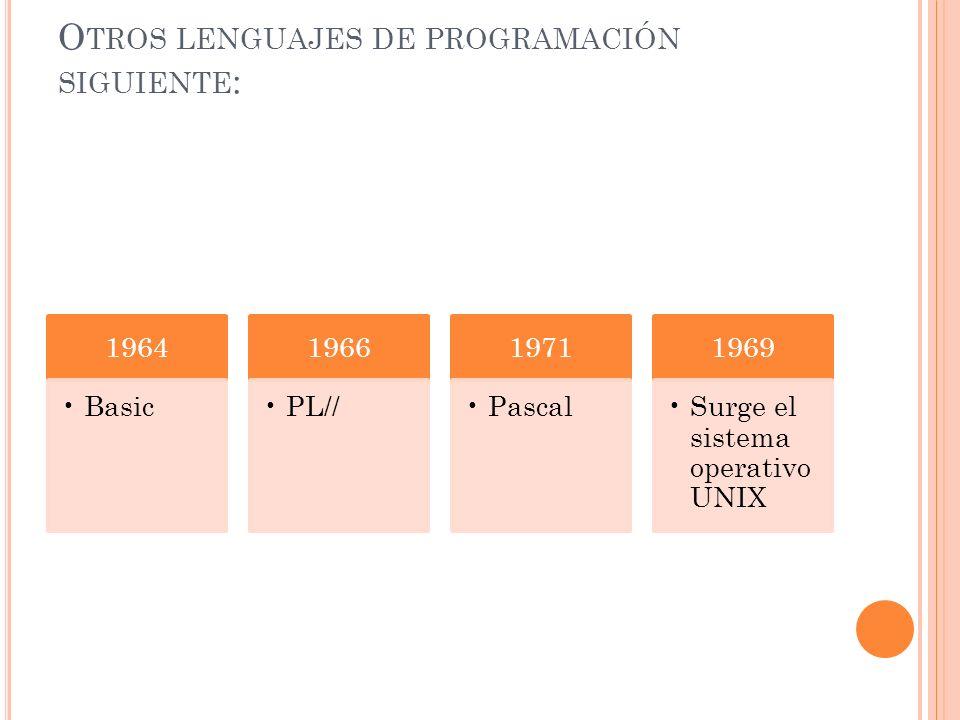 Otros lenguajes de programación siguiente: