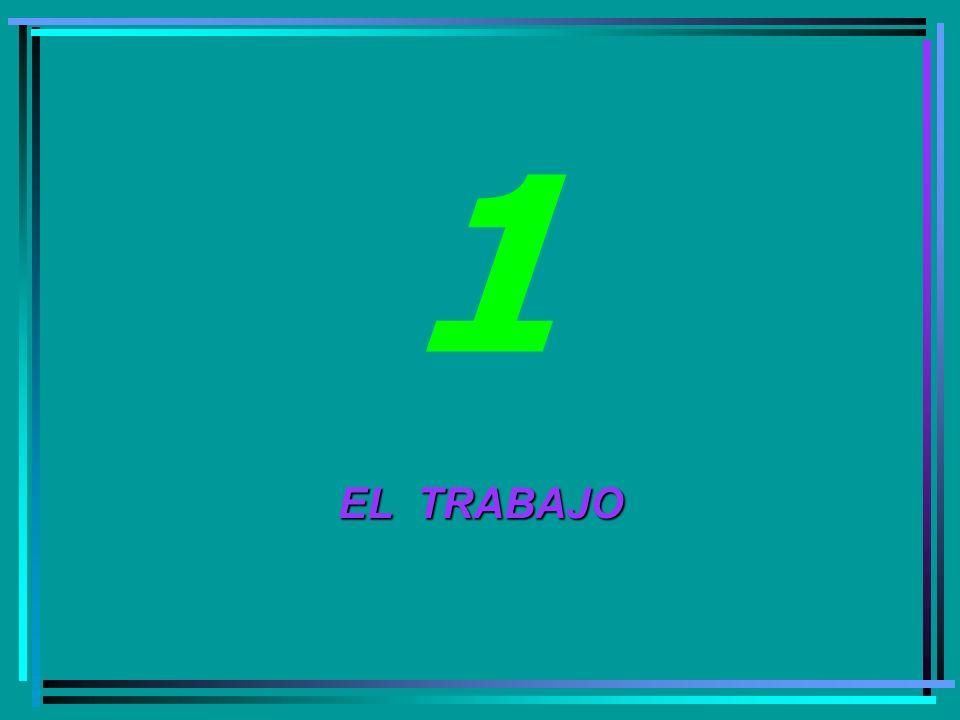 1 EL TRABAJO 16