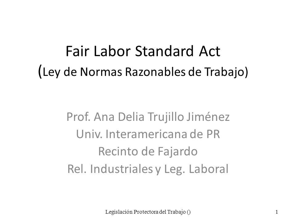 Fair Labor Standard Act (Ley de Normas Razonables de Trabajo)