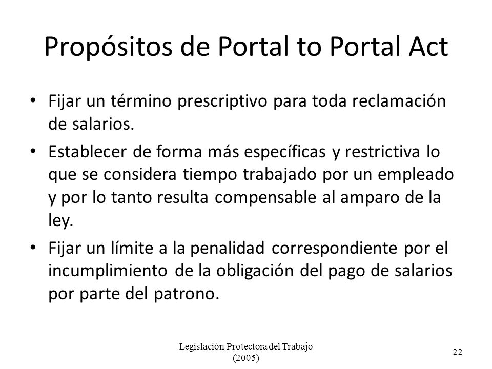 Propósitos de Portal to Portal Act