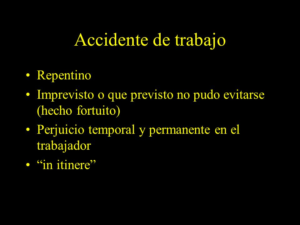 Accidente de trabajo Repentino