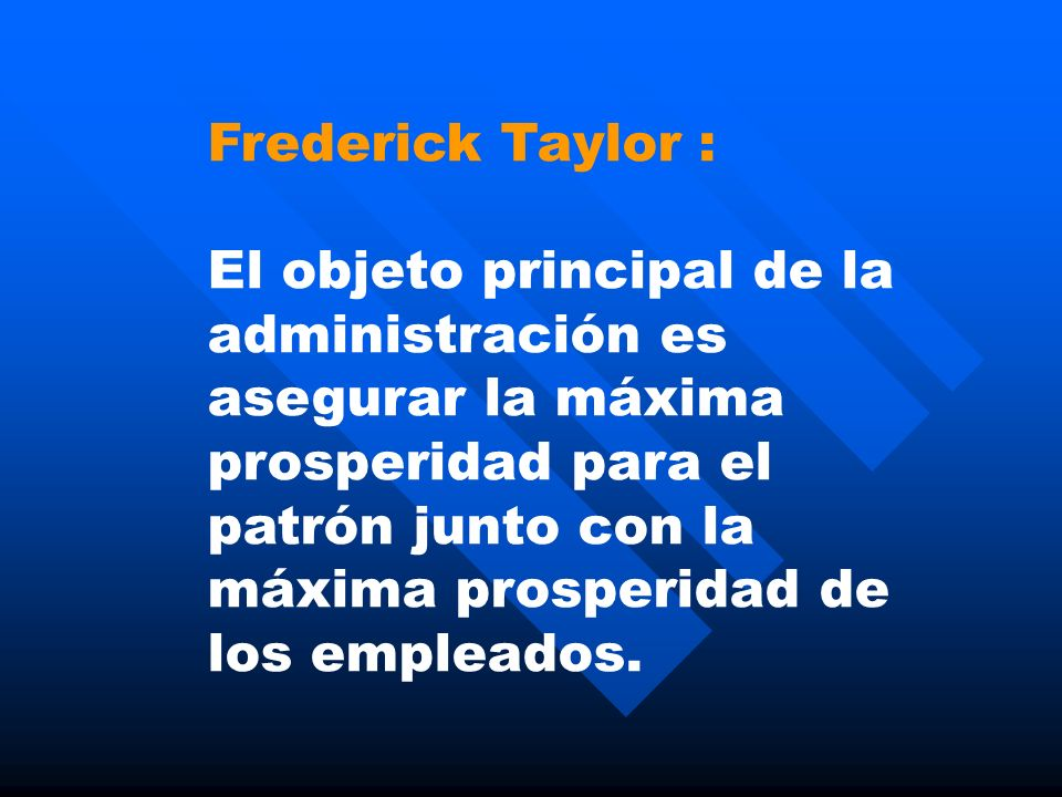 Frederick Taylor :