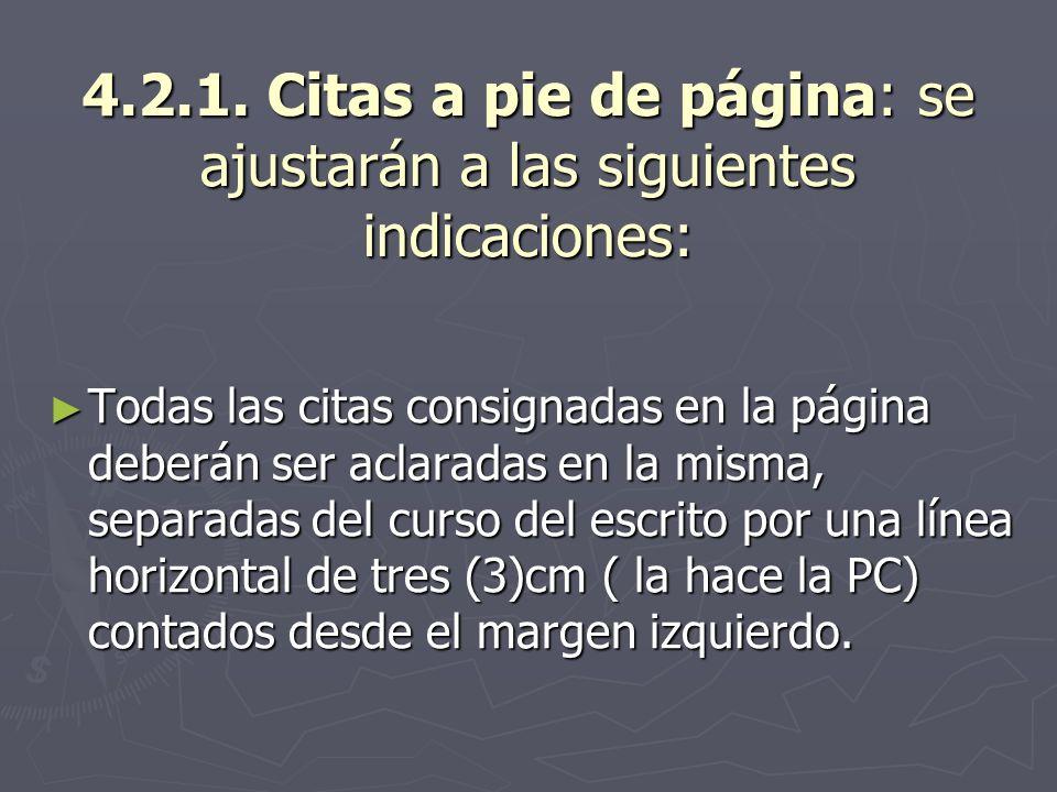 4.2.1. Citas a pie de página: se ajustarán a las siguientes indicaciones: