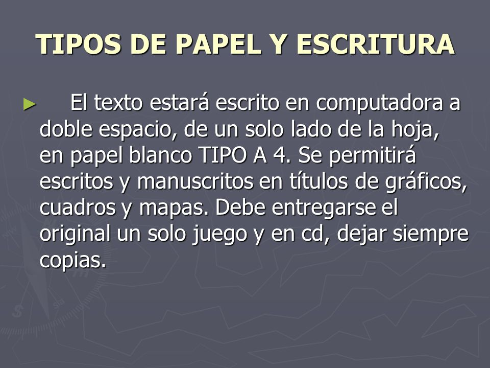 TIPOS DE PAPEL Y ESCRITURA