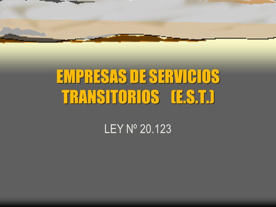 EMPRESAS DE SERVICIOS TRANSITORIOS (E.S.T.)