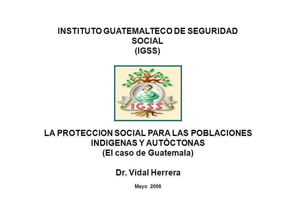 INSTITUTO GUATEMALTECO DE SEGURIDAD SOCIAL (IGSS)