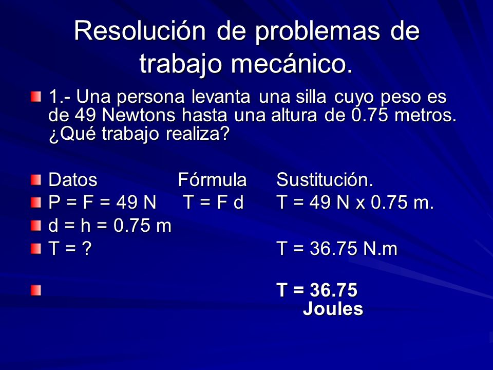 Resolución de problemas de trabajo mecánico.