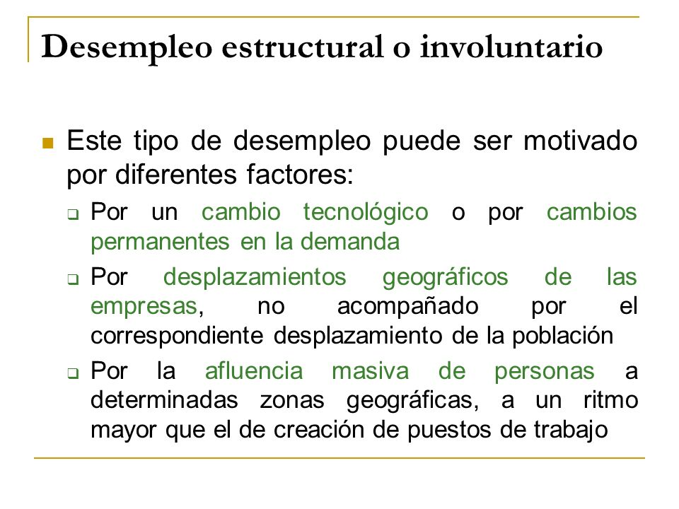 Desempleo estructural o involuntario