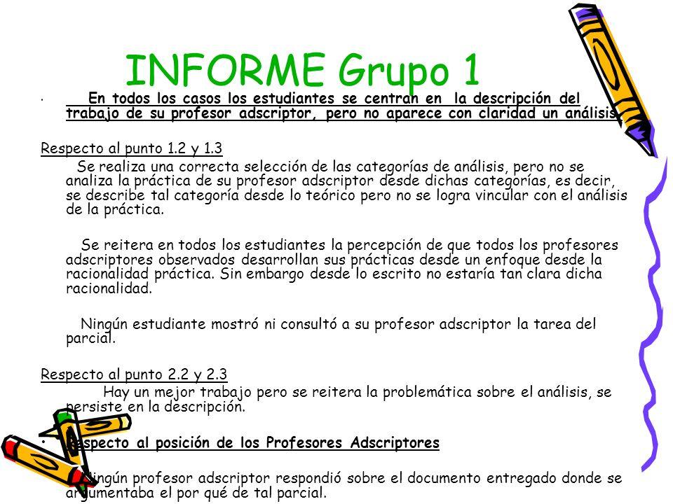 INFORME Grupo 1 Respecto al punto 1.2 y 1.3