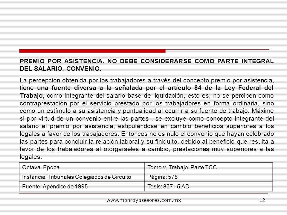 PREMIO POR ASISTENCIA. NO DEBE CONSIDERARSE COMO PARTE INTEGRAL DEL SALARIO. CONVENIO.