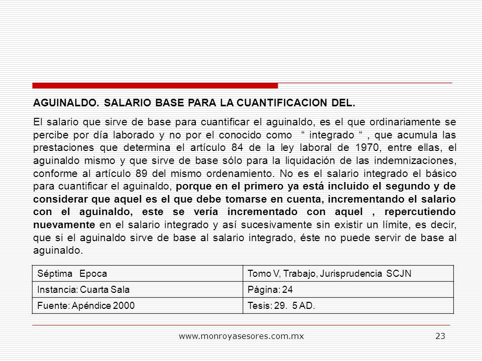 AGUINALDO. SALARIO BASE PARA LA CUANTIFICACION DEL.