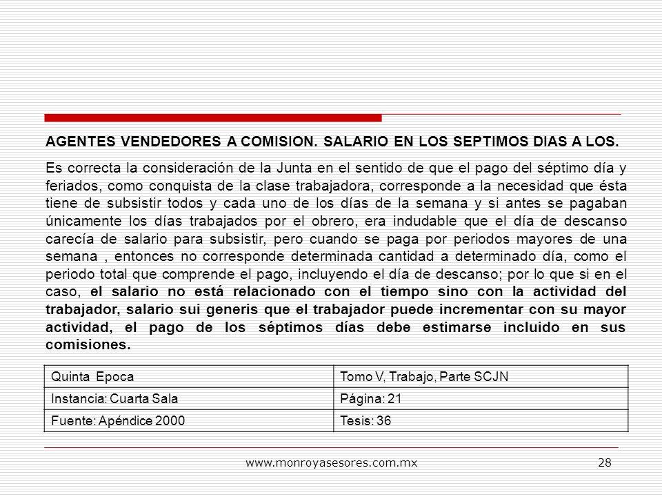 AGENTES VENDEDORES A COMISION. SALARIO EN LOS SEPTIMOS DIAS A LOS.