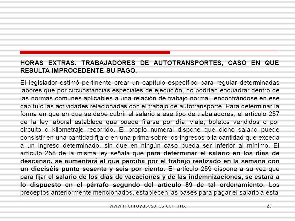 HORAS EXTRAS. TRABAJADORES DE AUTOTRANSPORTES, CASO EN QUE RESULTA IMPROCEDENTE SU PAGO.