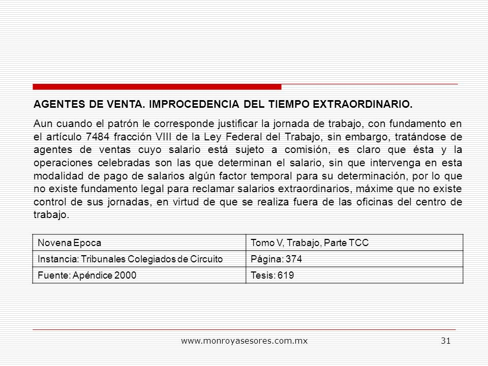 AGENTES DE VENTA. IMPROCEDENCIA DEL TIEMPO EXTRAORDINARIO.