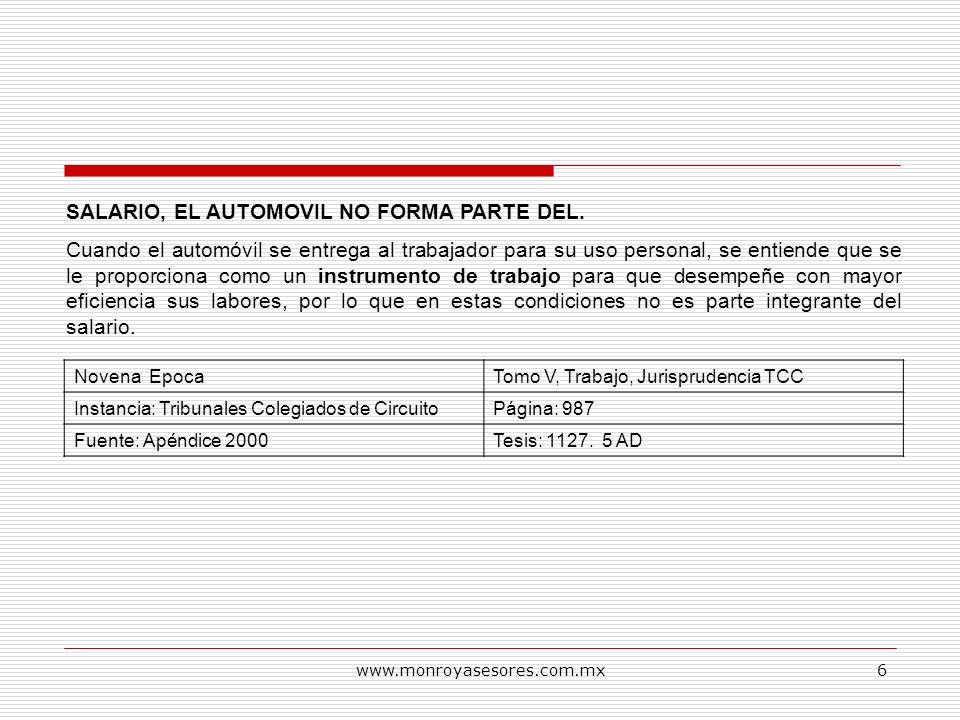 SALARIO, EL AUTOMOVIL NO FORMA PARTE DEL.
