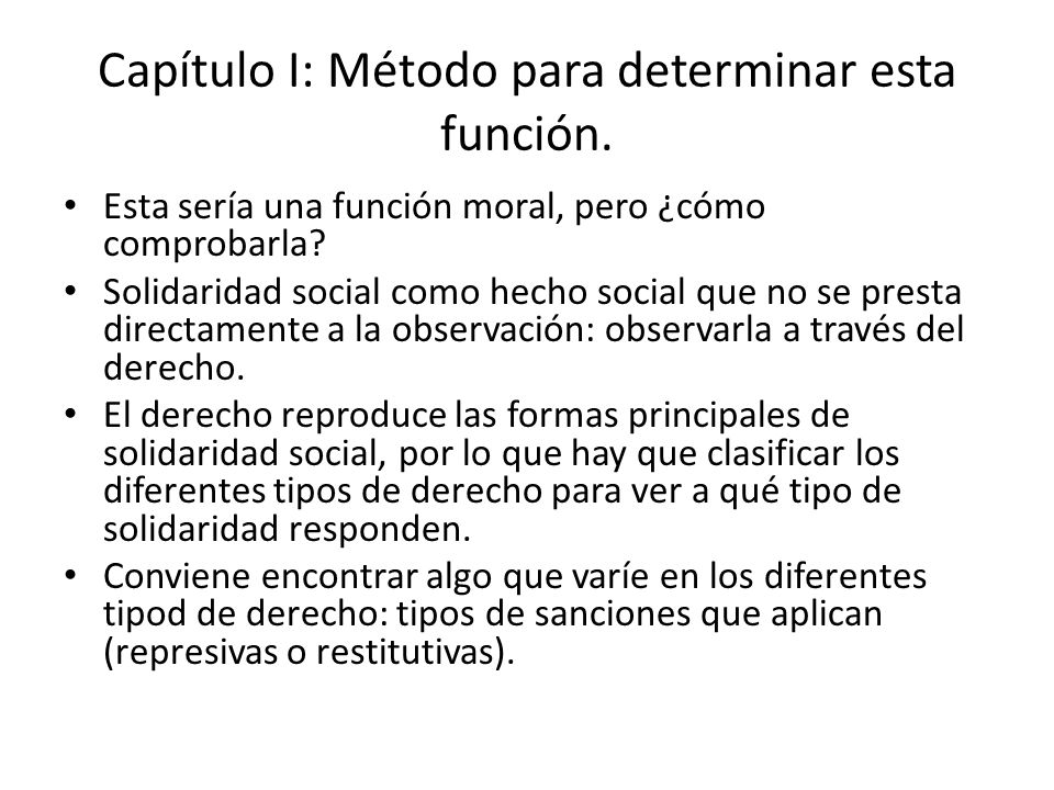 Capítulo I: Método para determinar esta función.