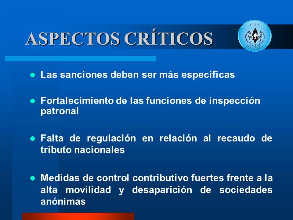 ASPECTOS CRÍTICOS Las sanciones deben ser más específicas