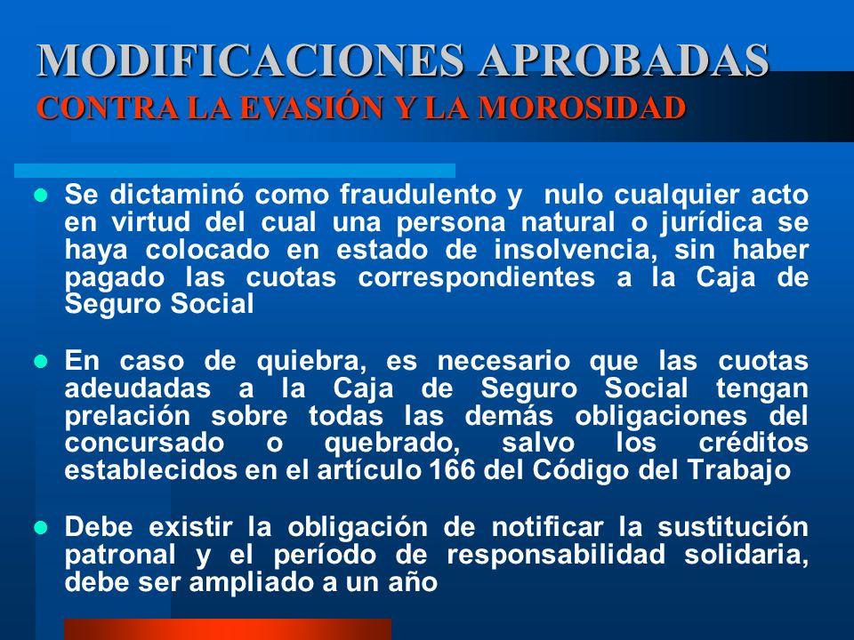 MODIFICACIONES APROBADAS CONTRA LA EVASIÓN Y LA MOROSIDAD