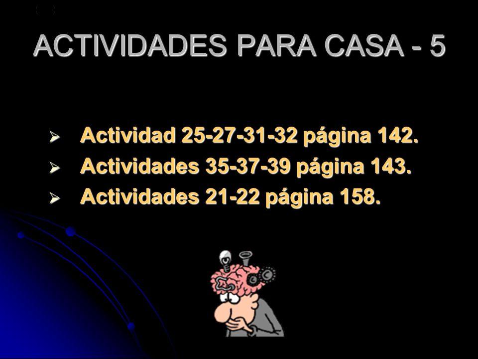 ACTIVIDADES PARA CASA - 5
