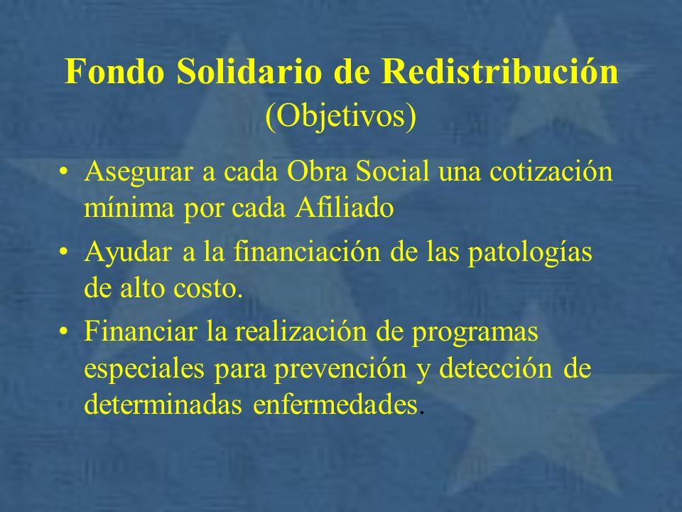 Fondo Solidario de Redistribución (Objetivos)