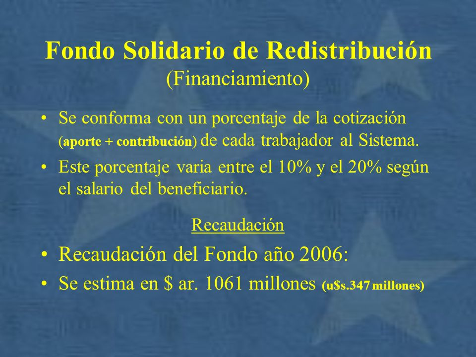 Fondo Solidario de Redistribución (Financiamiento)