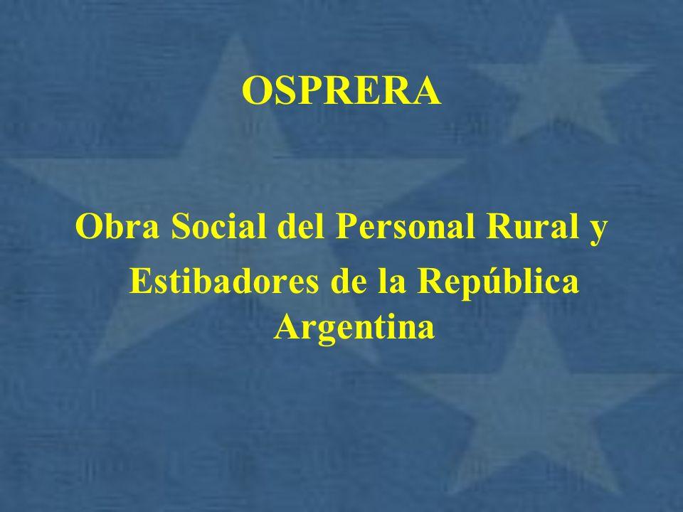 Obra Social del Personal Rural y Estibadores de la República Argentina