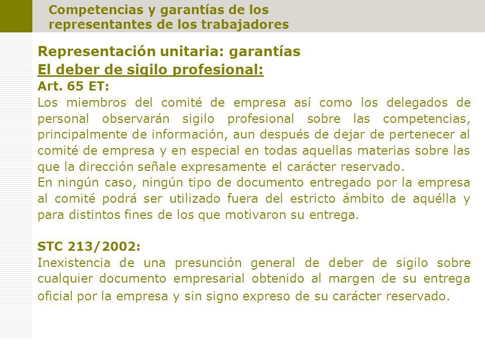 Representación unitaria: garantías El deber de sigilo profesional: