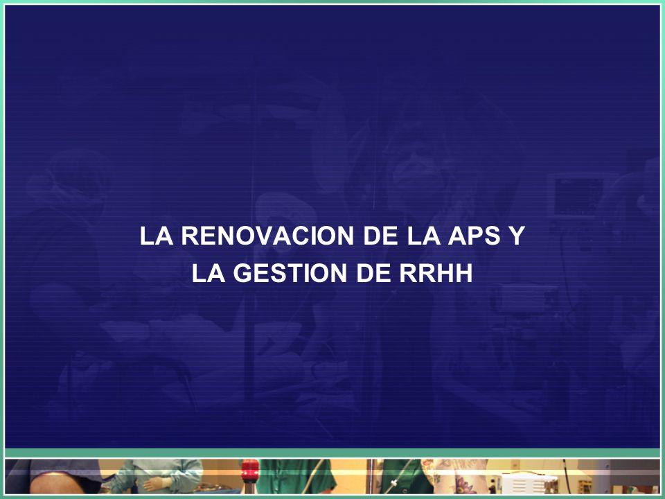 LA RENOVACION DE LA APS Y