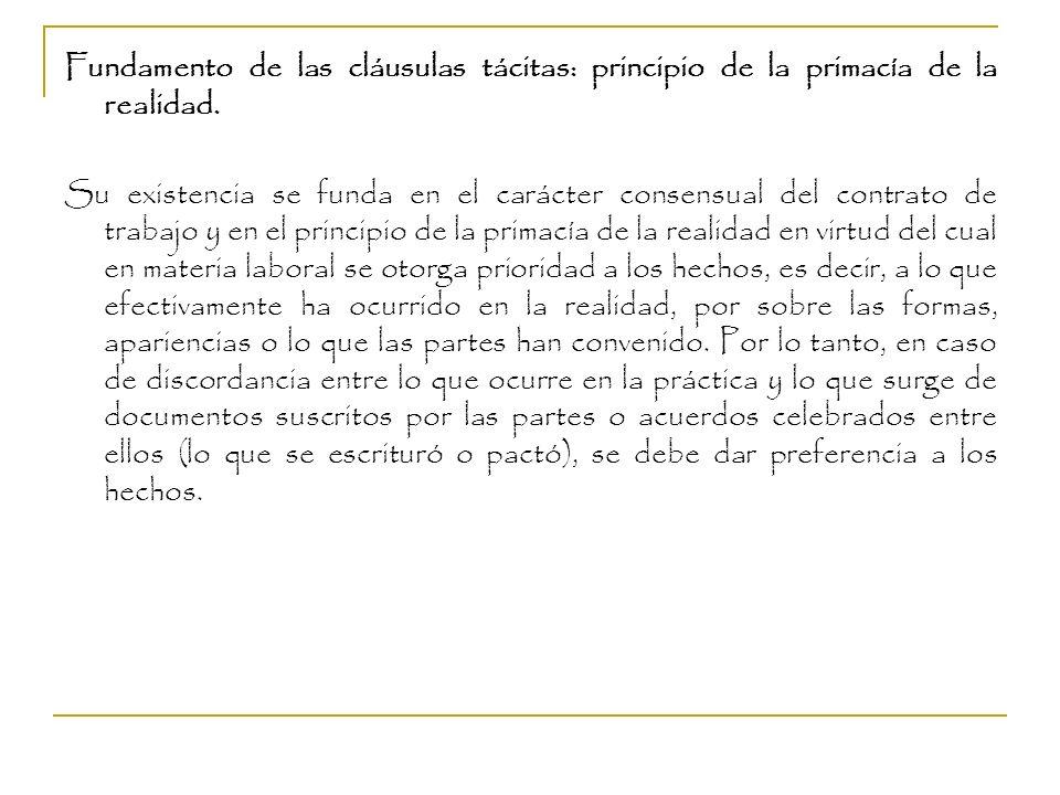 Fundamento de las cláusulas tácitas: principio de la primacía de la realidad.