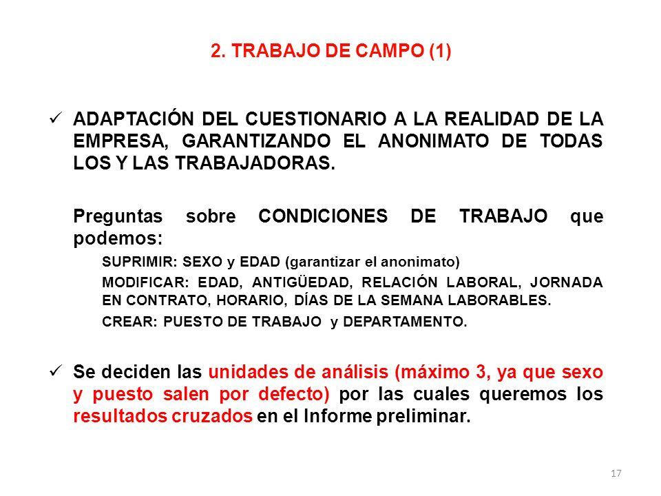Preguntas sobre CONDICIONES DE TRABAJO que podemos: