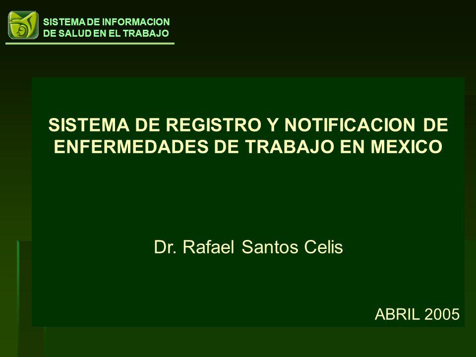 SISTEMA DE REGISTRO Y NOTIFICACION DE ENFERMEDADES DE TRABAJO EN MEXICO