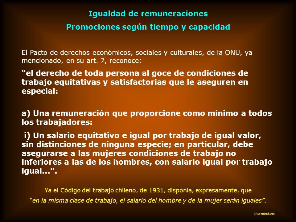 Igualdad de remuneraciones Promociones según tiempo y capacidad