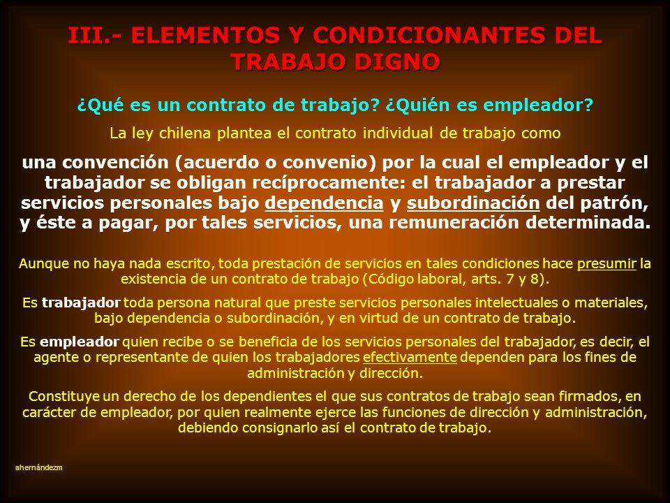III.- ELEMENTOS Y CONDICIONANTES DEL TRABAJO DIGNO