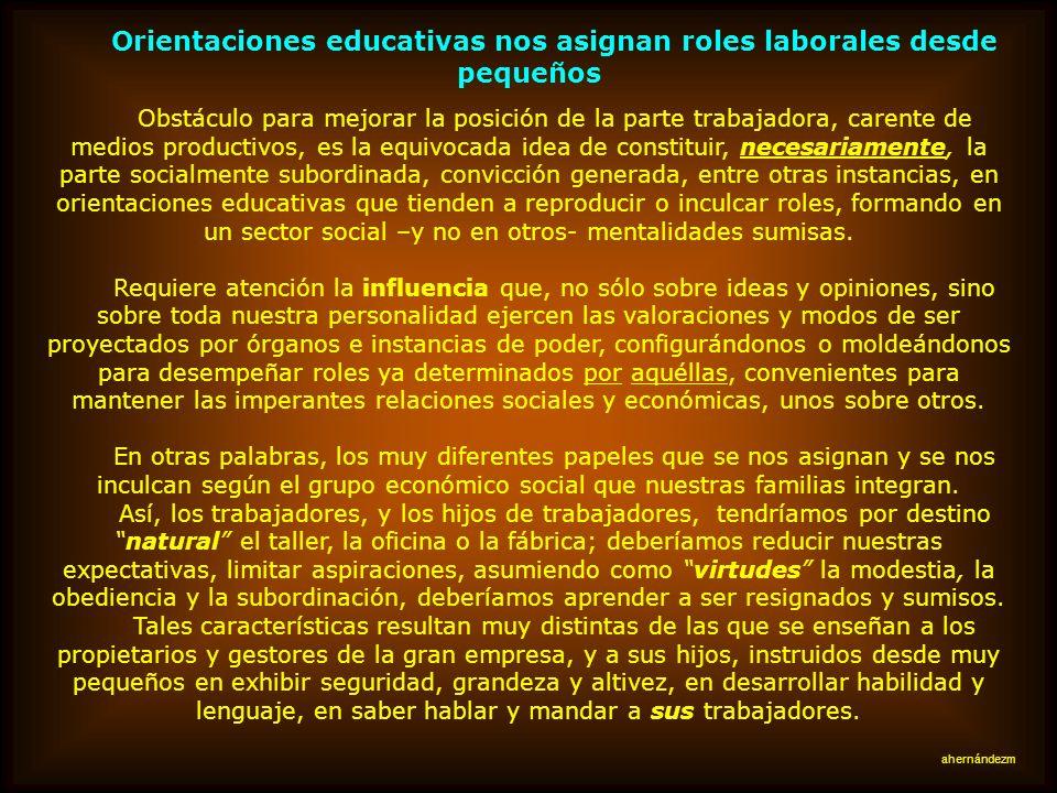 Orientaciones educativas nos asignan roles laborales desde pequeños
