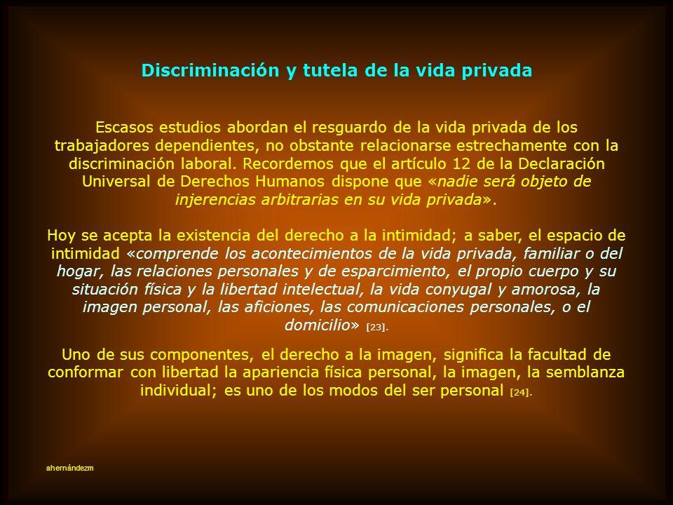 Discriminación y tutela de la vida privada