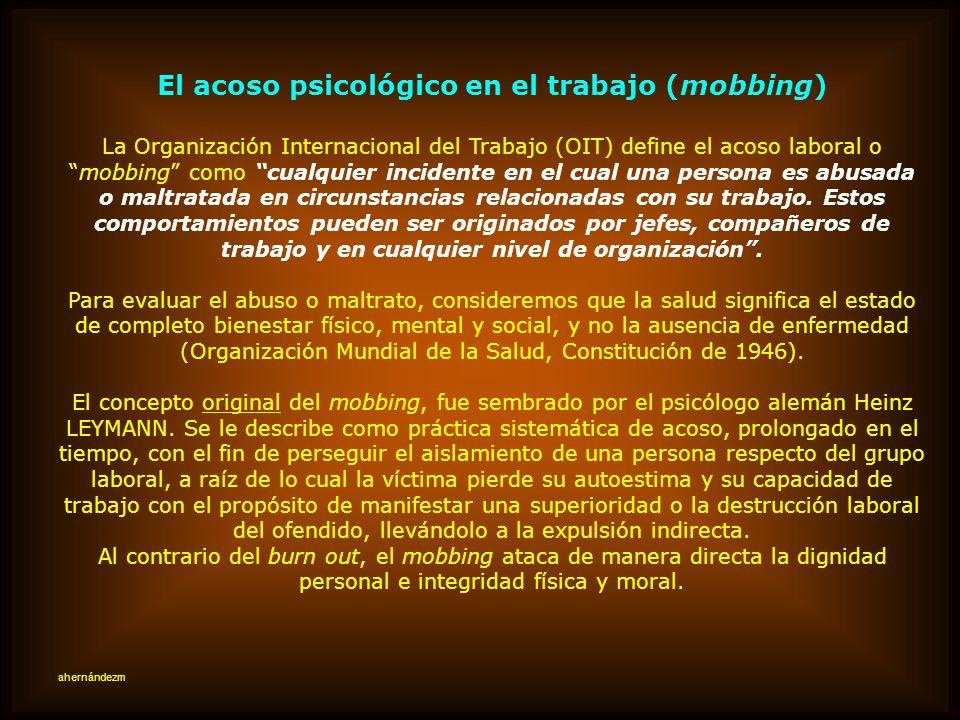 El acoso psicológico en el trabajo (mobbing)