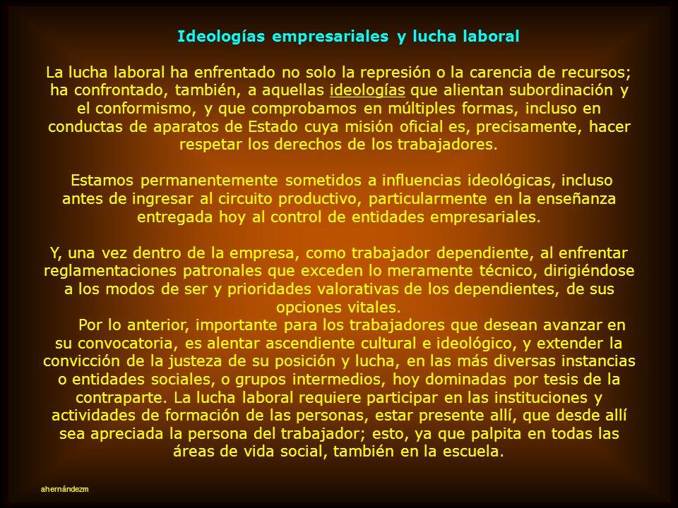 Ideologías empresariales y lucha laboral