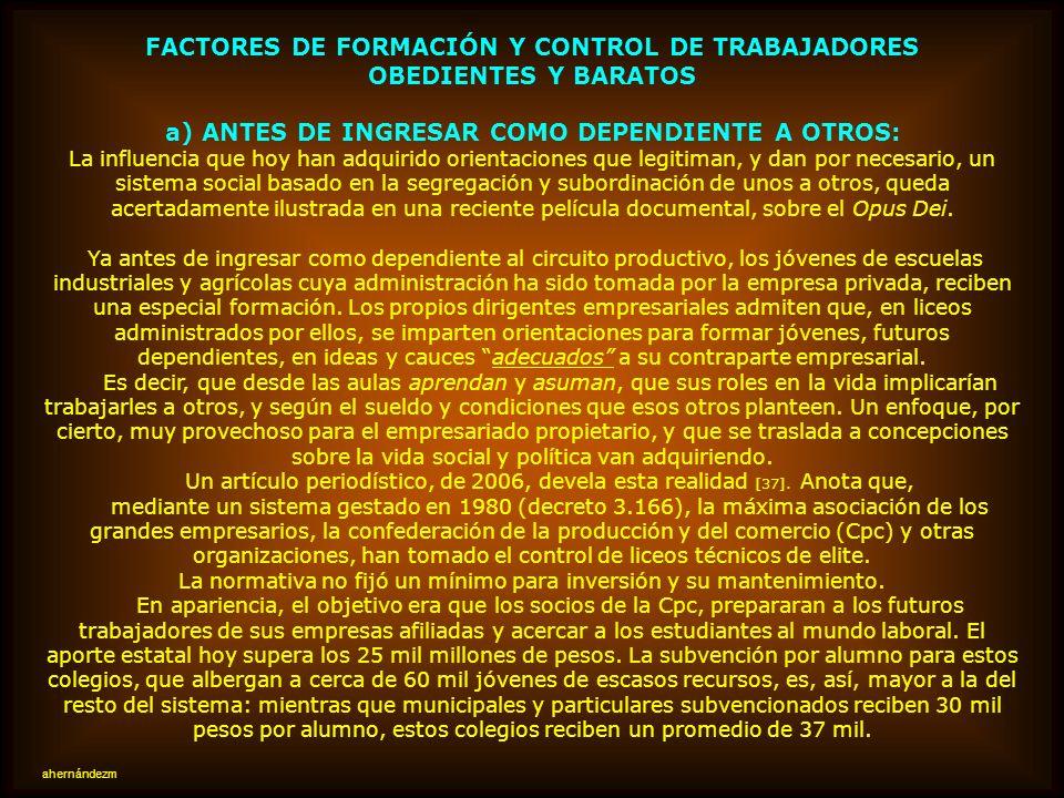 FACTORES DE FORMACIÓN Y CONTROL DE TRABAJADORES OBEDIENTES Y BARATOS