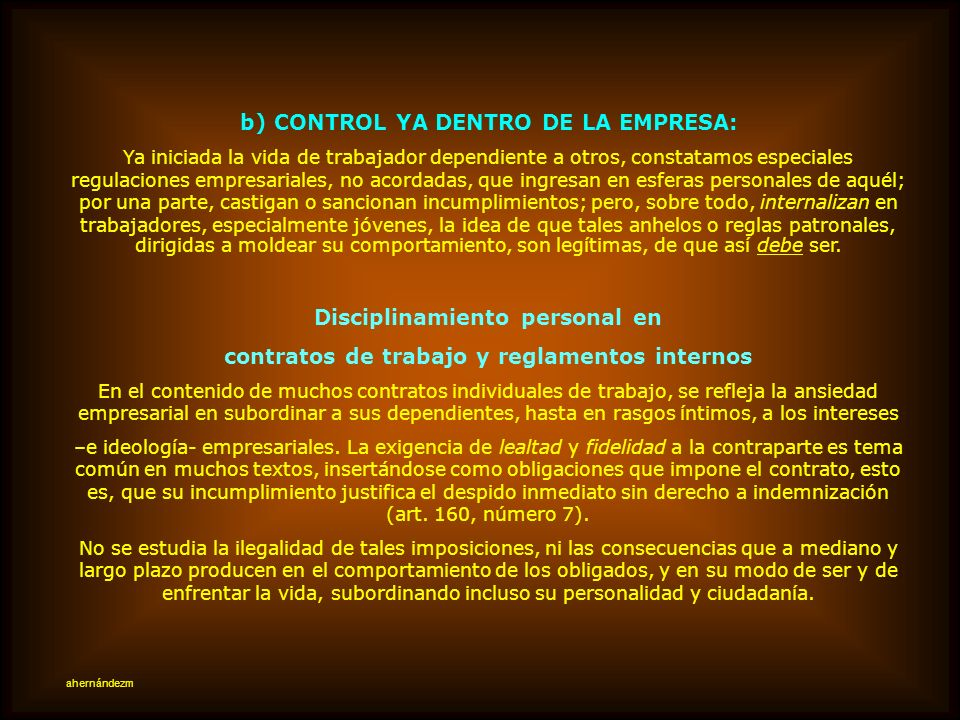 b) CONTROL YA DENTRO DE LA EMPRESA: