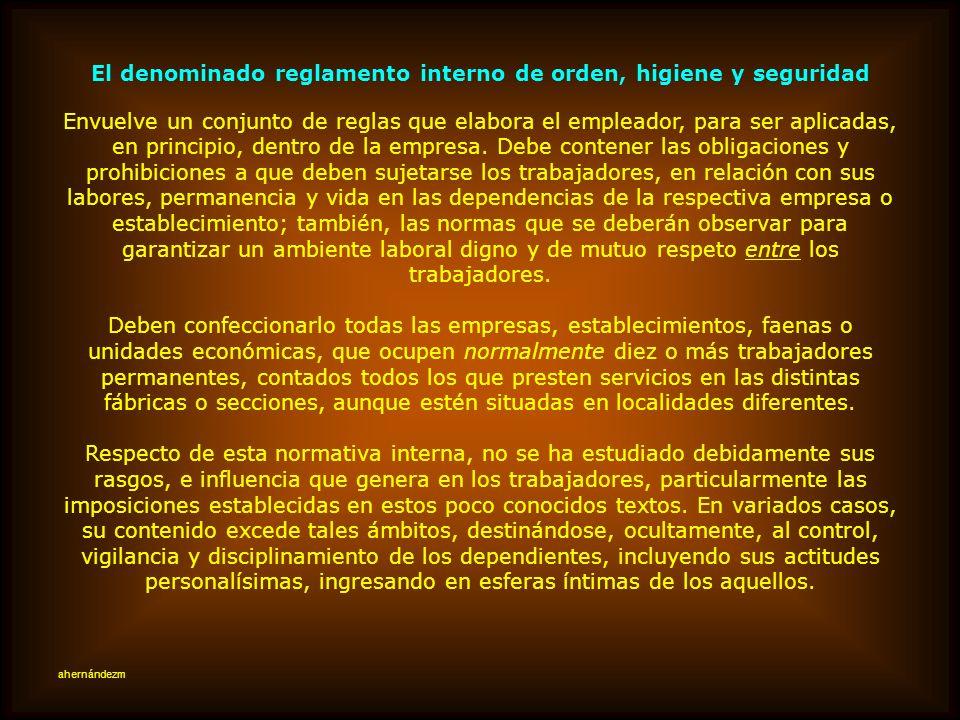 El denominado reglamento interno de orden, higiene y seguridad