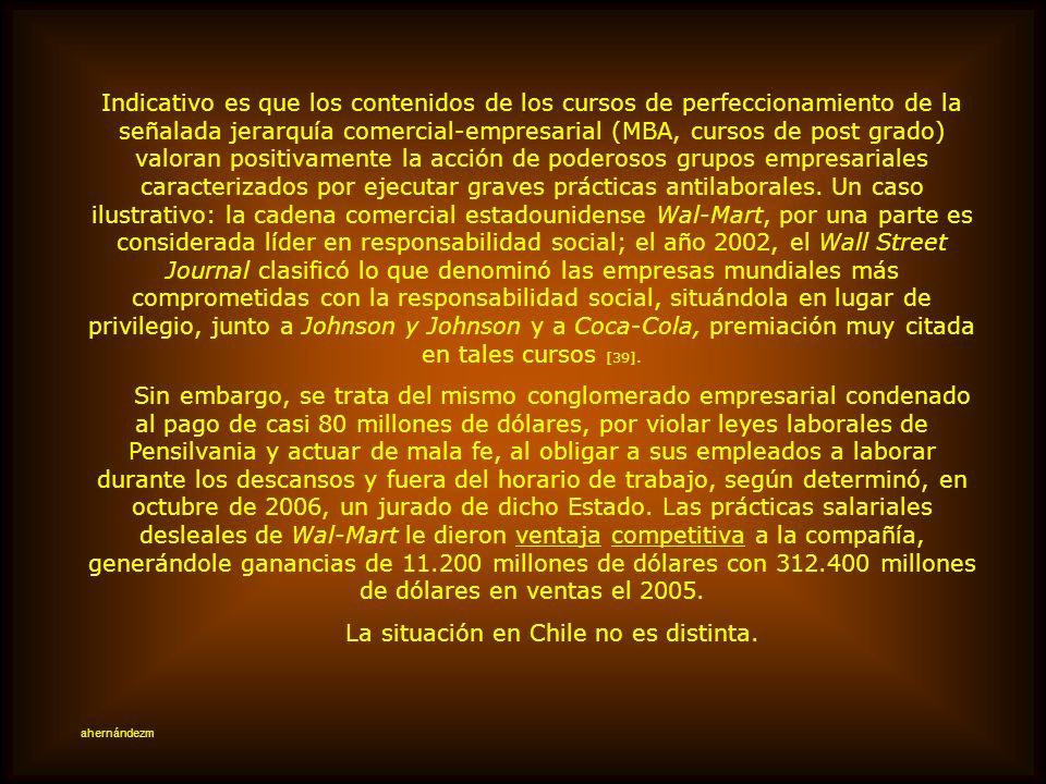 La situación en Chile no es distinta.