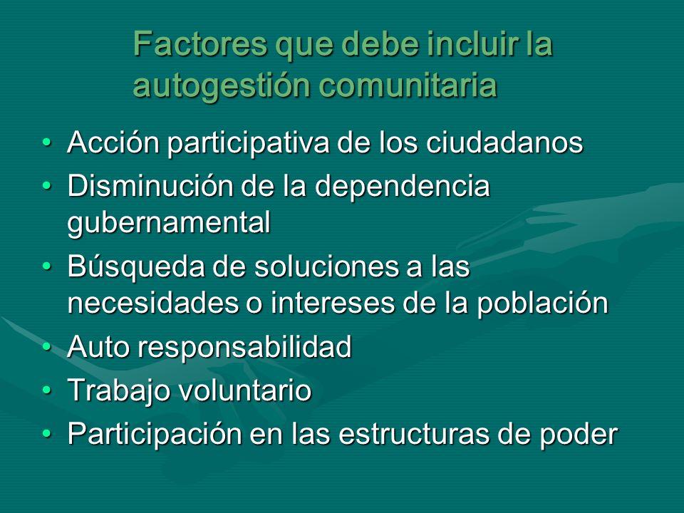 Factores que debe incluir la autogestión comunitaria