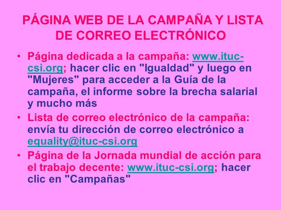 PÁGINA WEB DE LA CAMPAÑA Y LISTA DE CORREO ELECTRÓNICO