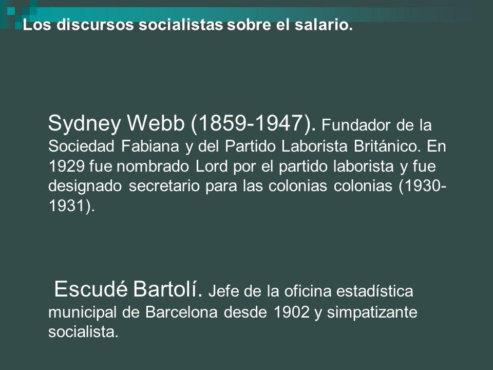 Los discursos socialistas sobre el salario.