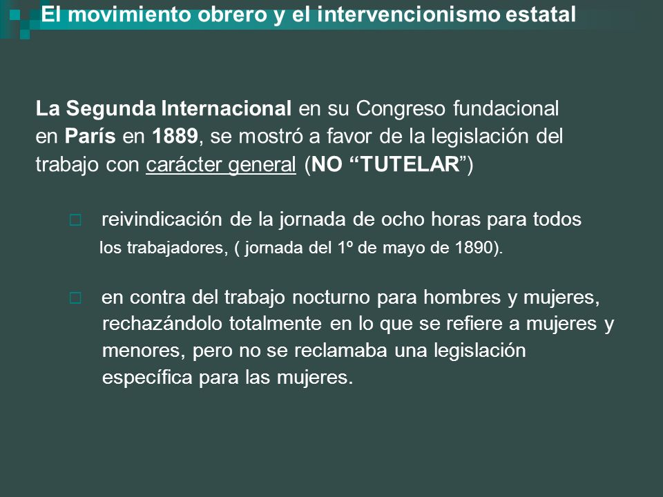 El movimiento obrero y el intervencionismo estatal