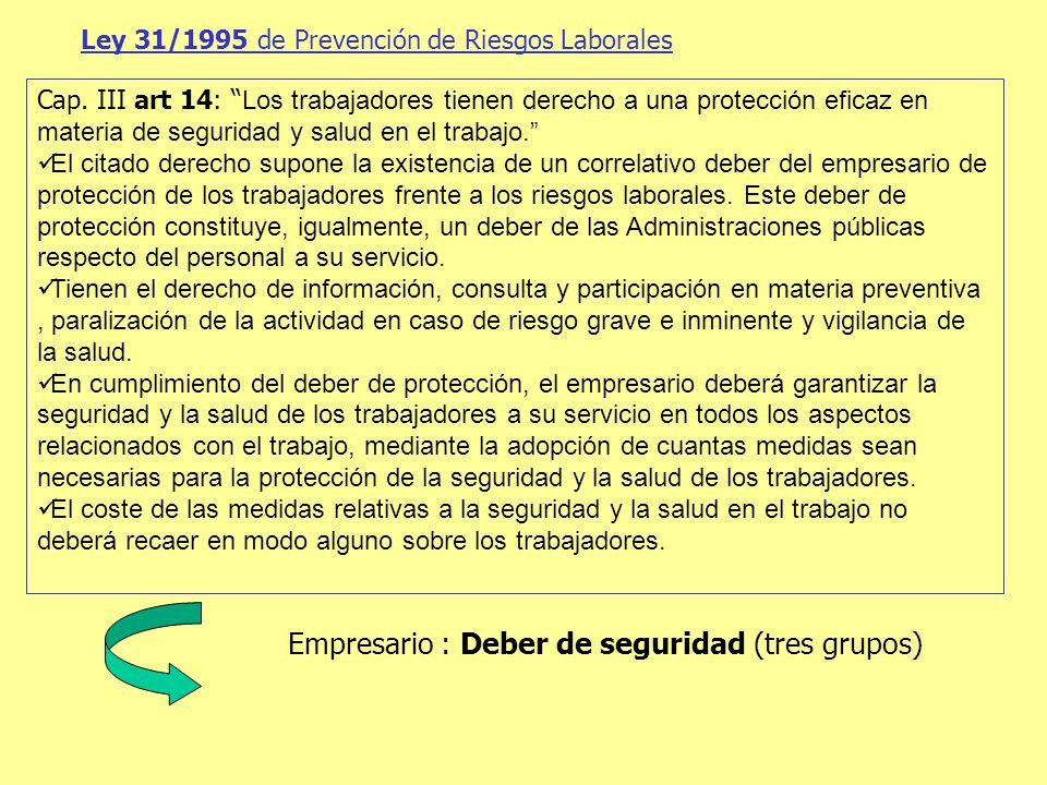 Empresario : Deber de seguridad (tres grupos)