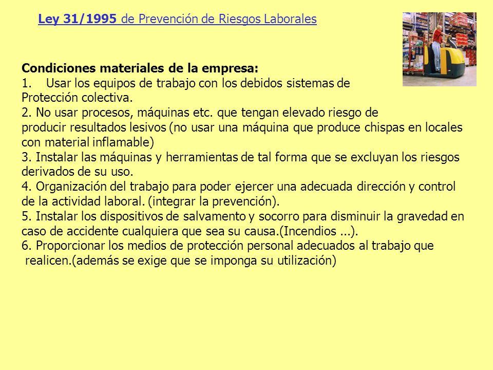 Ley 31/1995 de Prevención de Riesgos Laborales