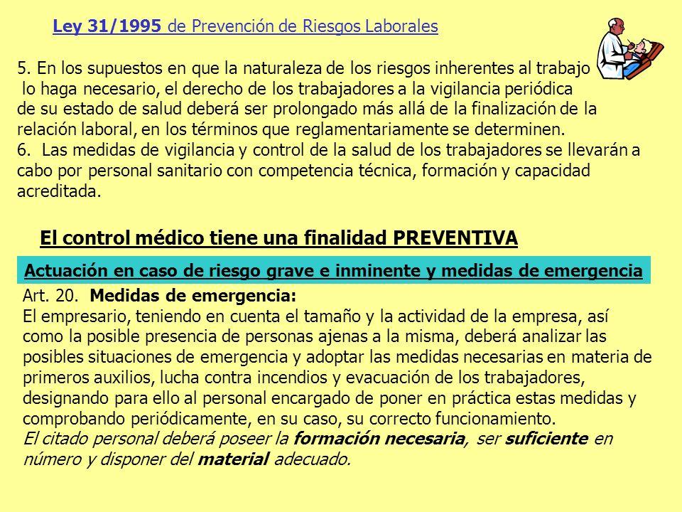 El control médico tiene una finalidad PREVENTIVA